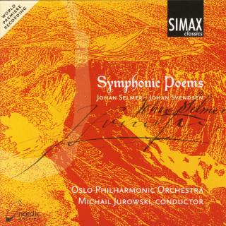 Symphonic Poems By Svendsen And Selmer - Oslo Filharmonien/Jurowsk, Michaili