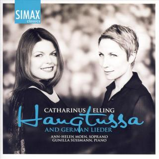 Haugtussa And German Lieder By Elling - Moen, Ann-Helen/Süssmann, Gunilla