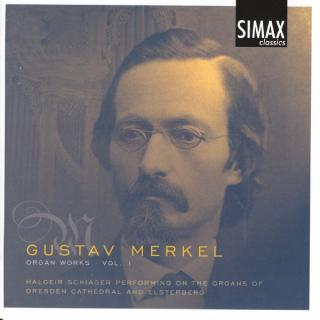 Merkel: Complete Organ Works, Vol 1 - Schiager, Halgeir
