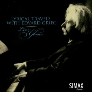 A Lyrical Journey With Grieg - Glaser, Liv