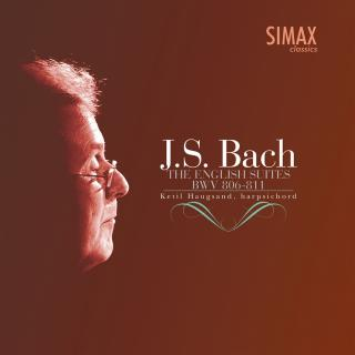 J.S Bach English Suites BWV 806-811 - Haugsand, Ketil