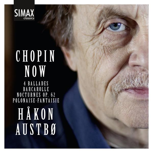Chopin Now <span>-</span> Håkon Austbø