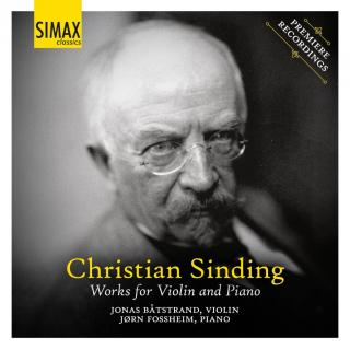 Christian Sinding - Works for Violin and Piano