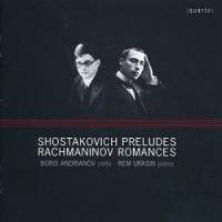 Shostakovich & Rachmaninov: Preludes & Romances - transcribed for cello and piano by Rem Urashin - Andrianov, Boris