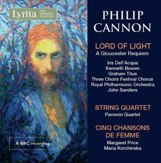 Cannon, Philip: Lord of Light; String Quartet; Cinq chanson de femme - Diverse artister