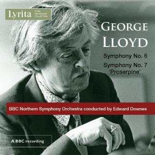 "Lloyd, George: Symphony No. 6 & Symphony No. 7 ""Proserpine"" - Downes, Edward – conductor 