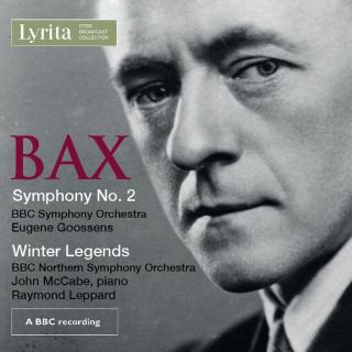 Bax, Sir Arnold: Symphony No. 2; Winter Legends; - BBC Symphony Orchestra | Goossens, Sir Eugene | McCabe, John – piano | BBC Northern SO | Leppard, Raymond
