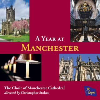A YEAR AT MANCHESTER - Choir of Manchester Cathedral