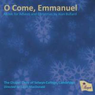 O Come, Emmanuel - Music for Advent and Christmas by Alan Bullard - The Chapel Choir of Selwyn College Cambridge
