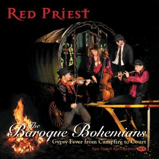 Red Priest – The Baroque Bohemians - Red Priest