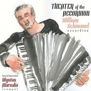 Theater of the accordion - Schimmel, William
