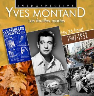 Yves Montand – Les feulles mortes – His 26 finest 1947-1952 - Montand, Yves