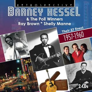 Barney Kessel & the Poll Winners: Ray Brown & Shelley Manne - Kessel, Barney – guitar & The Poll Winners: Brown, Ray – bass | Manne, Shelley - drums