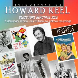 Howard Keel - Bless Yore Beautiful Hide - A Centenary Tribute - His 28 Finest - Keel, Howard