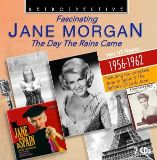 Fascinating Jane Morgan – The Day the Rains came – Her 57 Finest – 1956-1962 - Morgan, Jane