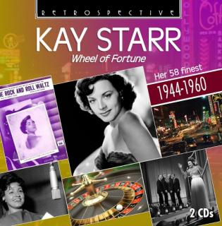 Kay Starr – Wheel of Fortune – Her 58 finest 1944-1960 - Starr, Kay