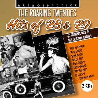 The Roaring Twenties - Hits of `28 & `29 - 48 Original Hits by the Original Artists - Various Artists