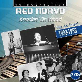 Red Norvo - Knockin` on Wood - His 44 finest 1933-1958 - Norvo, Red