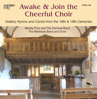 Awake & Join the Cheerful Choir - Gallery Hymns and Carols from the 18th & 19th Centuries - Diverse utøvere