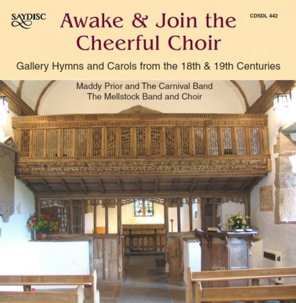 Awake & Join the Cheerful Choir - Gallery Hymns and Carols from the 18th & 19th Centuries <span>-</span> Diverse utøvere