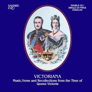 Victoriana – Music, Verse and Recollections from the Time of Queen Victoria - Diverse utøvere