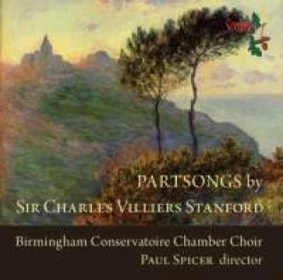 Partsongs By Sir Charles Villiers Stanford - Spicer, Paul