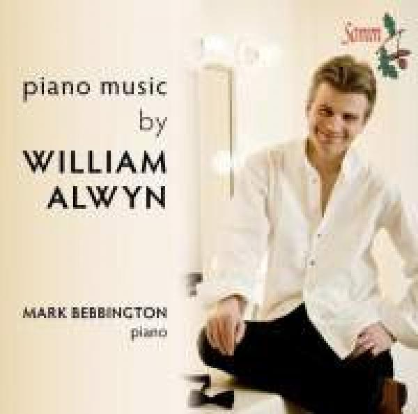 Piano Music By William Alwyn <span>-</span> Bebbington, Mark (piano)