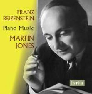 Reizenstein, Franz: Piano Music - Jones, Martin