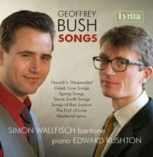 Bush, Geoffrey: Songs - Wallfisch, Simon