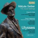 Seiber, Mátyás: Ulysses, Elegy for Viola & Three Fragments <span>-</span> Seiber, Matyas