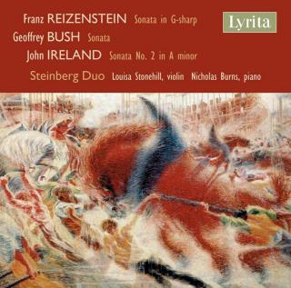 Sonatas for Violin & Piano: Reizenstein, Bush & Ireland - Steinberg Duo