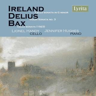 British Cello Sonatas: Ireland, Delius & Bax - Handy, Lionel - cello
