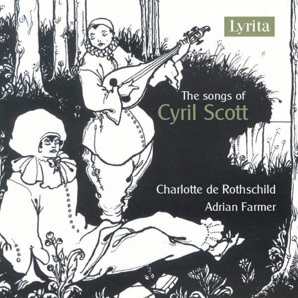 The Songs of Cyril Scott <span>-</span> Rothschild, Charlotte de – soprano | Farmer, Adrian - piano