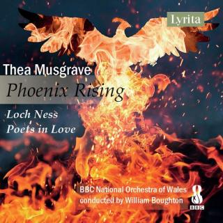 Musgrave, Thea: Phoenix Rising - BBC National Orchestra of Wales | Boughton, William