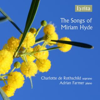 Hyde, Miriam - The Songs of - Rothschild, Charlotte de