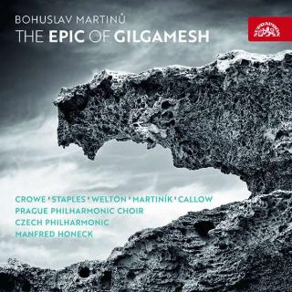 Martinu, Bohuslav: The Epic of Gilgamesh - Czech Philharmonic Orchestra | Prague Philharmonic Choir | Honeck, Manfred