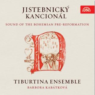 Jistebnicky Kancional - Sound of the Bohemian Pre-Reformation