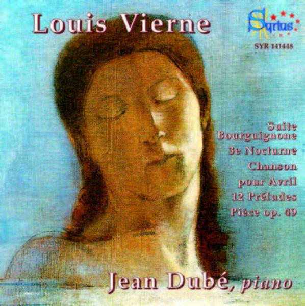 Vierne, Louis: Works for piano <span>-</span> Dube, Jean