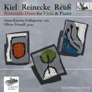Kiel - Reinecke - Reuss: Romantic Duos for Viola & Piano - Gribajcevic, Anna Kreetta