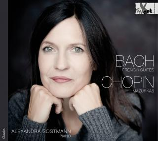 Bach: French Suite Nos 3 & 5 – Chopin: Mazurkas - Sostmann, Alexandra - piano