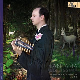 Fantasia bellissima - The Lviv lute tablature - Hofstötter, Bernhard (lute)