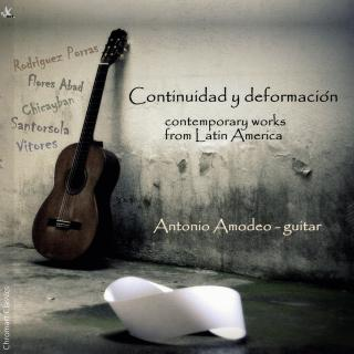 Continuidad y deformacion - Contemporary guitar from Latin America - Amodep, Antonio (guitar)