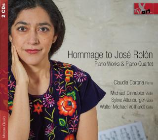 Hommage to Jose Rolon: Piano Works & Piano Quartet - Corona, Claudia (piano)