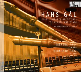 Gal, Hans: First Complete Recordings for Recorder and Piano - Frey, Sabine (recorder) / Parz, Bernhard (piano)