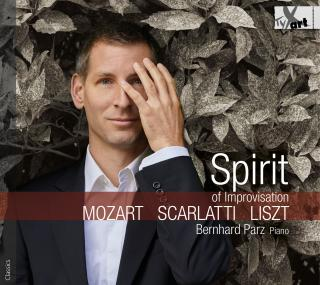 Spirit of Improvisation - Works by Mozart, Scarlatti & Liszt - Parz, Bernhard (piano)