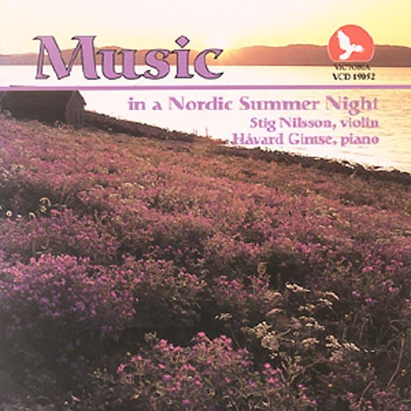 Music In A Nordic Summer Night <span>-</span> Nilsson, Stig/Gimse, Håvard
