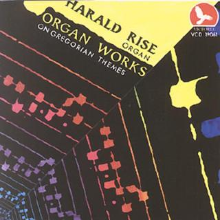 Organ Works On Gregorian Theme - Rise, Harald