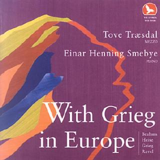 With Grieg In Europe - Træsdal, Tove/Smebye, Einar Henning