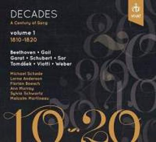 Decades - A Century of Song Vol. 1 (1810-1820) - Martineau, Malcolm