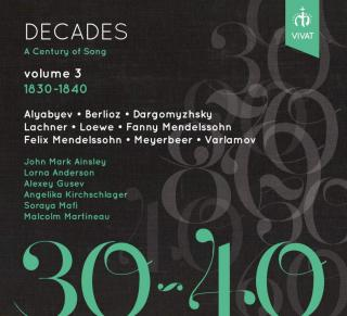 Decades: A Century of Song Vol. 3 1830 - 1840 - Martineau, Malcolm (piano) / Various Singers